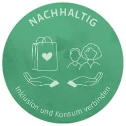 Inklusion und nachhaltigen Konsum verbinden, Arbeit von Menschen mit Behinderung unterstützen und ihre Produkte bei Werky kaufen